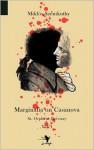 Marginalia on Casanova - Miklós Szentkuthy, Zéno Bianu, Tim Wilkinson