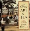 The Chinese Art of Tea - John Blofeld