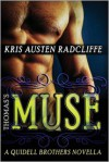 Thomas's Muse: A Quidell Brothers Novella - Kris Austen Radcliffe