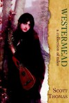 Westermead: A Collection of Tales - Scott Thomas