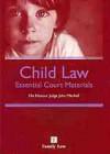 Child Law: Essential Court Materials - John Mitchell