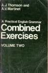 A Practical English Grammar - Combined excercises volume two - Audrey Jean Thomson, A.V Martinet