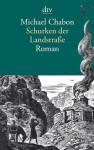 Schurken der Landstraße - Michael Chabon, Andrea Fischer