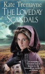 The Loveday Scandals - Kate Tremayne