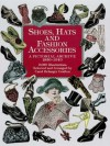 Shoes, Hats and Fashion Accessories: A Pictorial Archive, 185-194 (Dover Pictorial Archive) - Carol Grafton