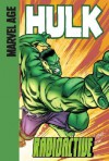 Hulk (Marvel Age): Radioactive - Paul Benjamin