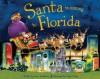Santa Is Coming to Florida - Steve Smallman, Robert Dunn