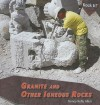 Granite and Other Igneous Rocks - Nancy Kelly Allen