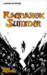 Ragnarok Summer - Matt Maxwell, Alex Sheikman