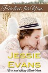 Perfect for You - Jessie Evans