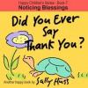 Did You Ever Say Thank You? - Sally Huss