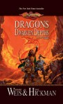 Dragons of the Dwarven Depths - Margaret Weis, Tracy Hickman