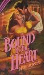 Bound by the Heart - Marsha Canham