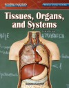 Tissues, Organs, and Systems - Karen Bledsoe