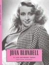 Joan Blondell: A Life between Takes - Matthew Kennedy