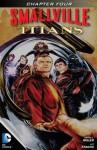 Smallville: Titans #4 - Q. Bryan Miller, Cat Staggs