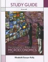 Study Guide for Microeconomics - Elizabeth Sawyer Kelly, Paul Krugman, Robin Wells