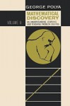 Mathematical Discovery on Understanding, Learning, and Teaching Problem Solving, Volume II - Polya George, Sam Sloan, Polya George