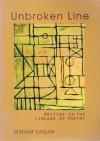 Unbroken Line: Writing in the Lineage of Poetry - Miriam Sagan