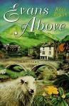 Evans Above (Constable Evan Mystery, #1) - Rhys Bowen