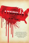 American Vampires: Their True Bloody History from New York to California - Bob Curran