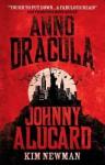 Anno Dracula - Johnny Alucard - Kim Newman
