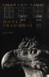 Hotel Insomnia - Charles Simic