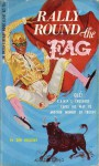 Rally Round The Fag - Victor J. Banis, Don Holliday