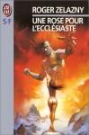 Une Rose Pour L'ecclésiaste (paper) - Roger Zelazny