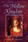 The Hollow Kingdom - Jenny Sterlin, Clare B. Dunkle