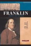 Benjamin Franklin - Brenda Haugen, Andrew Santella