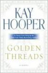 Golden Threads - Kay Hooper