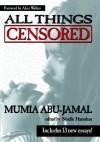 All Things Censored - Mumia Abu-Jamal, Alice Walker