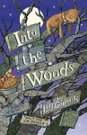 Into the Woods - Lyn Gardner