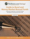 Thestreet.com Ratings Guide to Bond and Money Market Mutual Funds: Summer 2008 - Laura Mars-Proietti