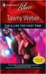 Feels Like the First Time (Dressed to Thrill #1) (Harlequin Blaze #492) - Tawny Weber
