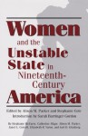 Women and the Unstable State in Nineteenth-Century America - Alison M. Parker, Alison M. Parker, Stephanie Cole