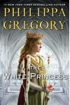 The White Princess (MTI) (The Plantagenet and Tudor Novels) - Philippa Gregory