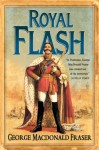Royal Flash (The Flashman Papers, Book 2) - George MacDonald Fraser
