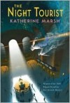 Night Tourist - Katherine Marsh
