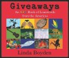 Giveaways: An ABC Book of Loanwords from the Americas - Linda Boyden