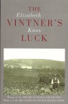 The Vintner's Luck (The Vintner's Luck, #1) - Elizabeth Knox