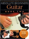 Absolute Beginners: Guitar Book 2 - Joe Bennett