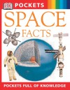 Space Facts - Carole Stott, Ian Ridpath, Sarah Crouch