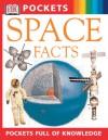 Space Facts - Carole Stott, Ian Ridpath, Sarah Crouch
