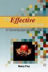 The Effective Teacher's Guide: 50 Ways to Engaging Students in Learning - Nancy Frey