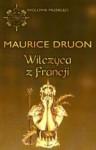 Wilczyca z Francji - Maurice Druon