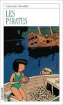 Les pirates - Chrystine Brouillet