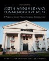 Town of Hadley 350th Commemorative Book: A Publication of Hadley's 350th Celebration - Mary Thayer
