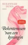 Bekentenissen van een koningin - Suzannah Dunn, James Vandermeersch